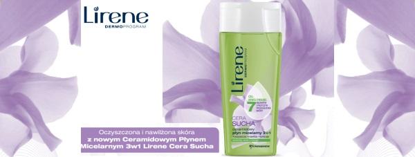 Oczyszczona i nawilżona skóra  z nowym Ceramidowym Płynem Micelarnym 3w1 Lirene Cera Sucha