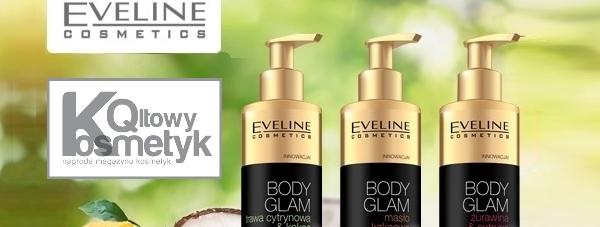 Balsamy Body Glam Eveline Cosmetics Qltowym Kosmetykiem 2015