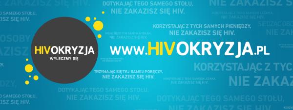 """Rusza kampania społeczna """"HIVokryzja. Wyleczmy się"""""""