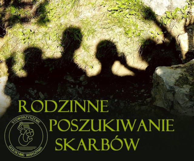 rodzinne poszukiwanie skarbów Geocaching Warszawa